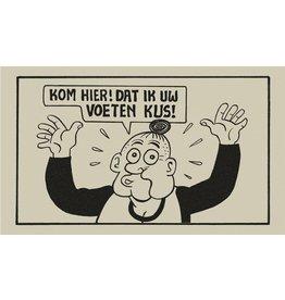 Tapijten CLEAN FEET - KOM HIER DAT IK UW VOETEN KUS - 75X45CM