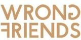 Wrong Friends