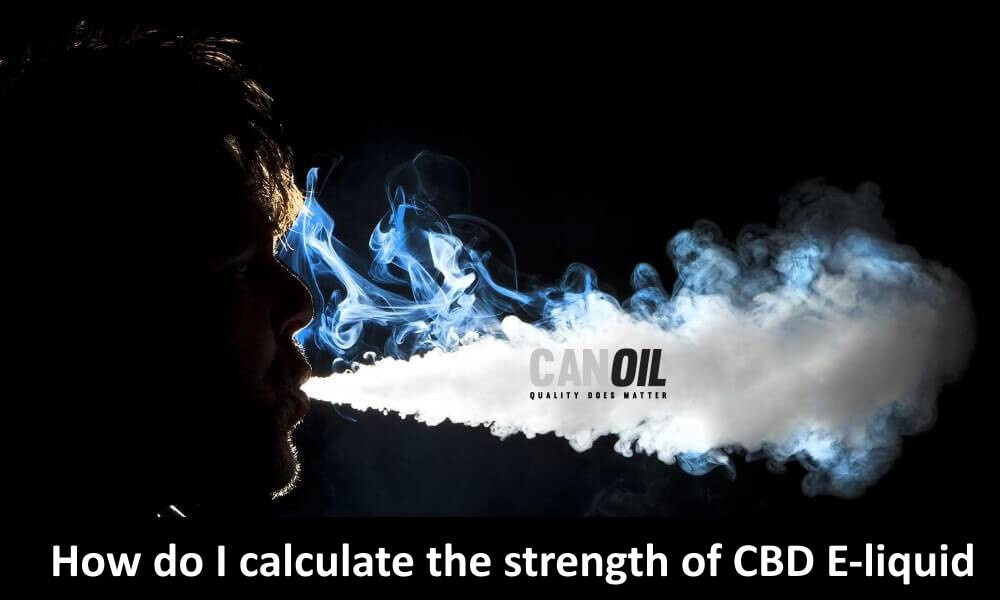 How do I calculate the strength of my CBD E-Liquid?