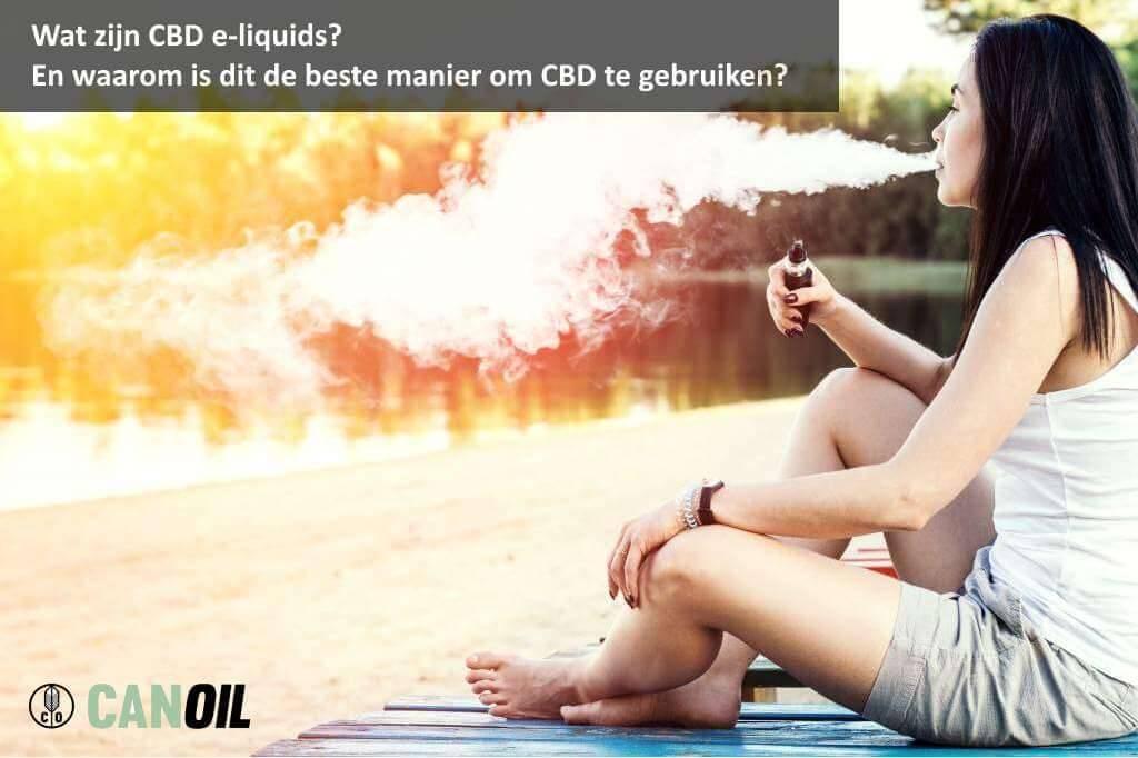 Wat zijn CBD e-liquids? De beste manier om CBD te gebruiken?