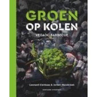 Groen op kolen; Groente grillen en koken op de barbecue