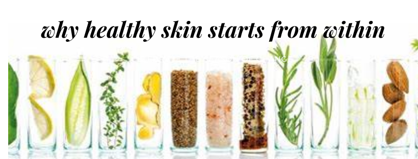 Skincare starts from within