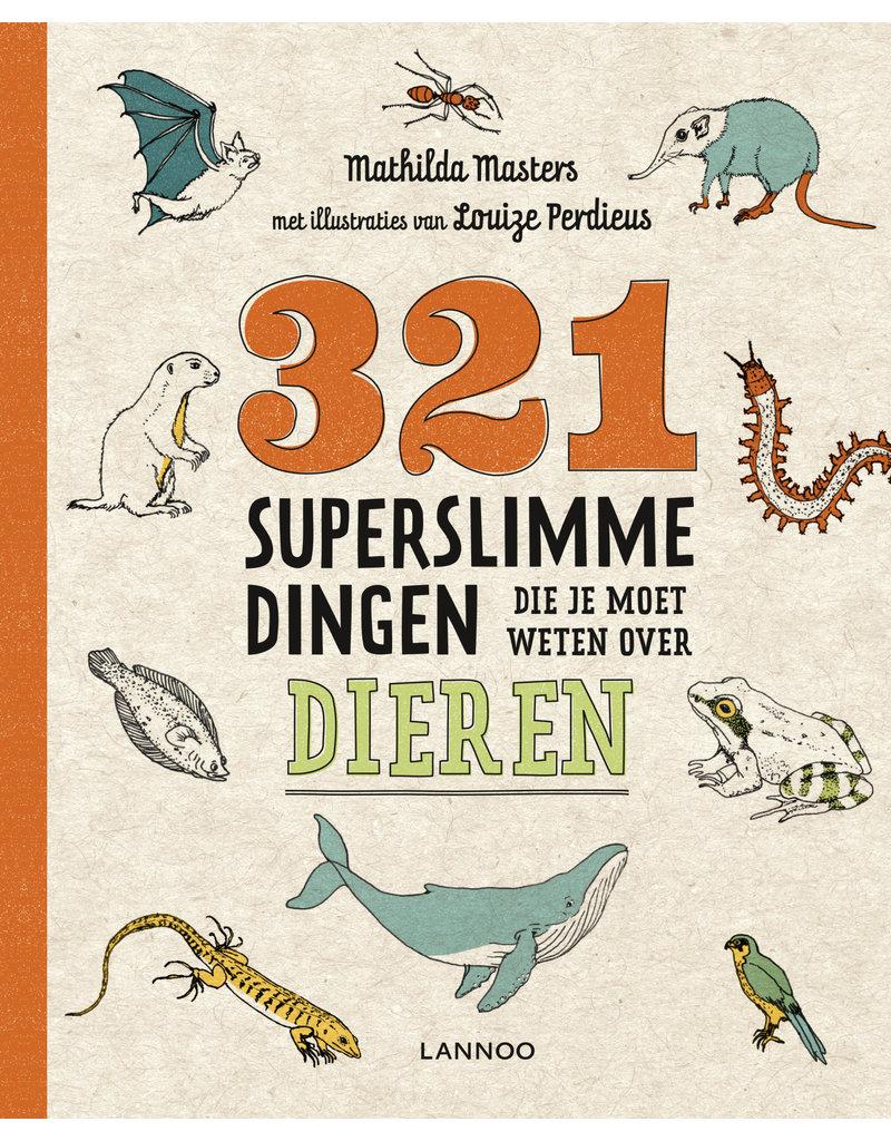 Lannoo Lannoo 321 superslimme dingen die je moet weten over dieren