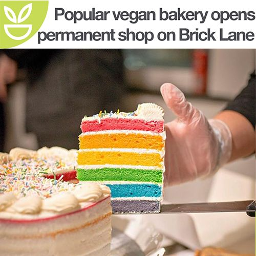 Popular Vegan Bakery Opens Permanent Shop in Brick Lane