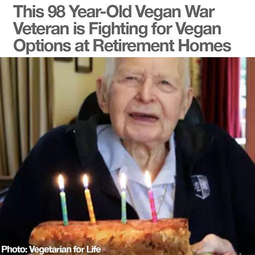 This 98 Year-Old Vegan War Veteran is Fighting for Vegan Options at Retirement Homes