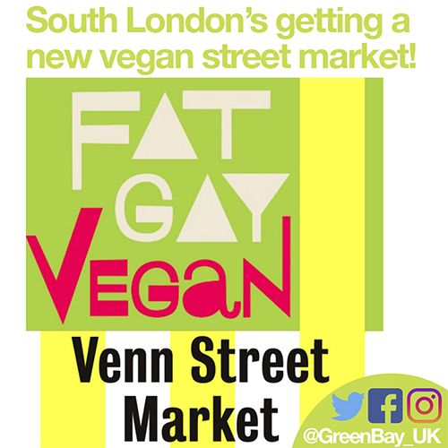 New Weekly Vegan Street Market coming to South London!