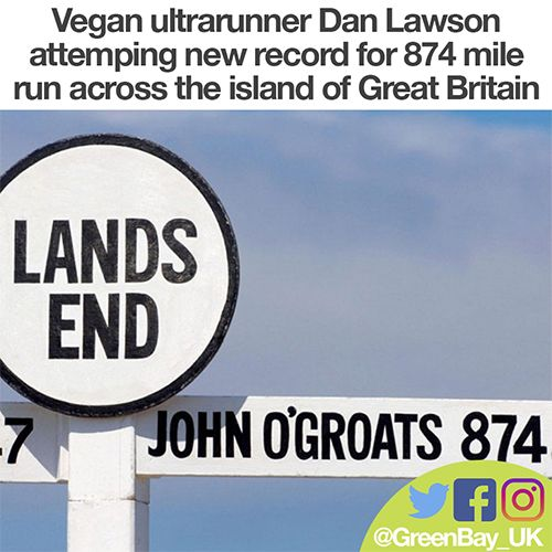 Vegan Ultra-Runner Aiming to Run 874 Miles Across Great Britain in Record Time