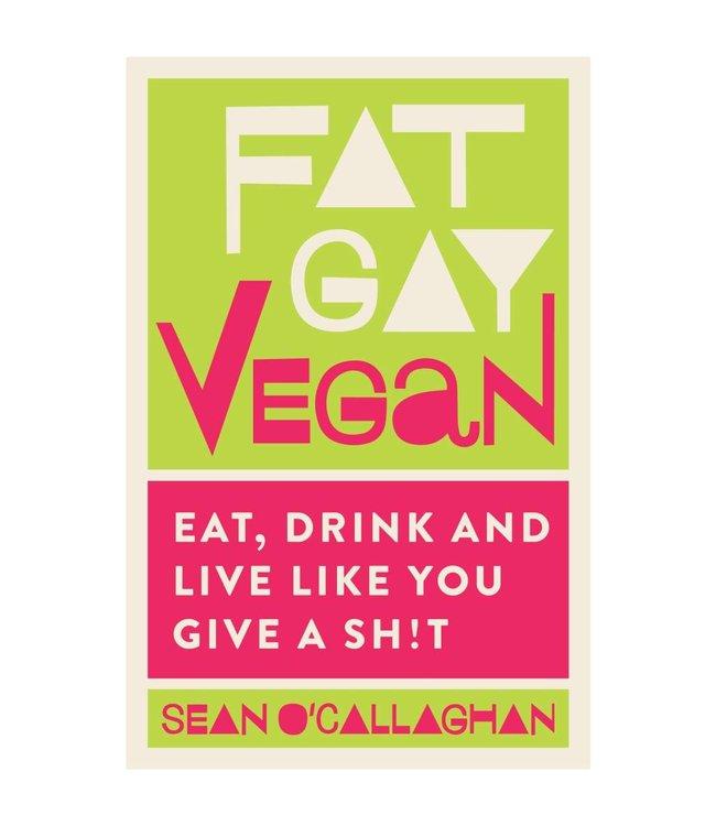 Fat Gay Vegan FAT GAY VEGAN