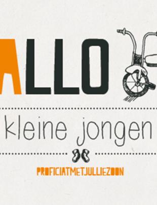 """Leuke Kaartjes Leuke Kaartjes """"Hallo Kleine Jongen"""""""