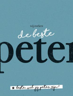 """Leuke Kaartjes Leuke Kaartjes """"Wij Zoeken De Beste Peter"""""""