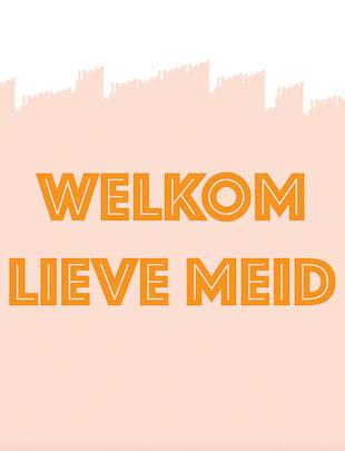 Minimou Minimou Wenskaart 'Welkom Lieve Meid'