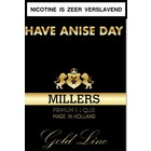 Millers Juice Goldline Have anice day