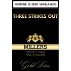 Millers Juice Goldline Tree strikes out