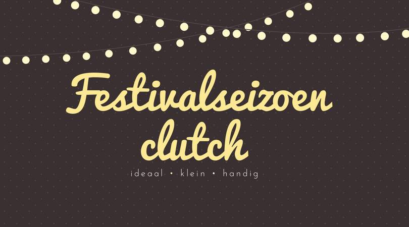 Festivalseizoen clutch
