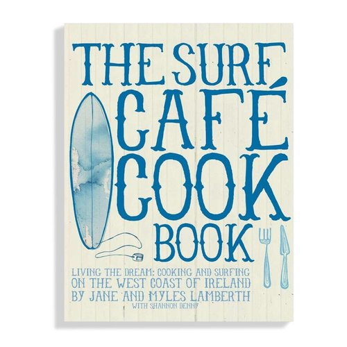 The surf cafe cookbook