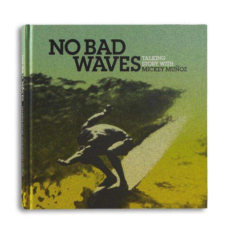 No bad waves