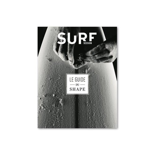 Surf Session Guide du Shape