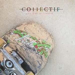 Collectif Magazine - Issue #6