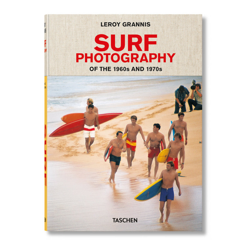 Leroy Grannis. Surf Photography of the 1960s and 1970s