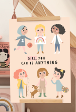 "Print ""Girl, you can be anything"""
