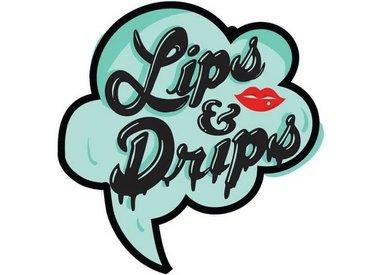 Lips & Drips