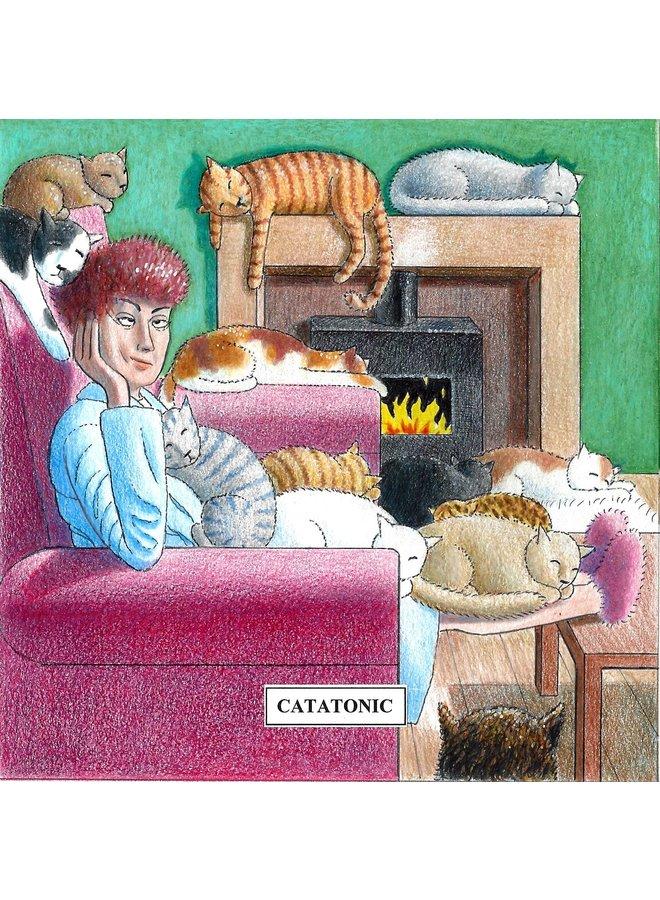 Catatonic  Humorous Cat card 12
