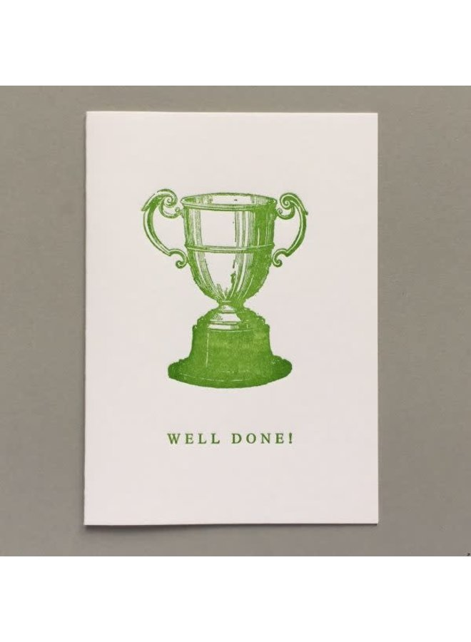 Well Done!  hand crafted letterpress card