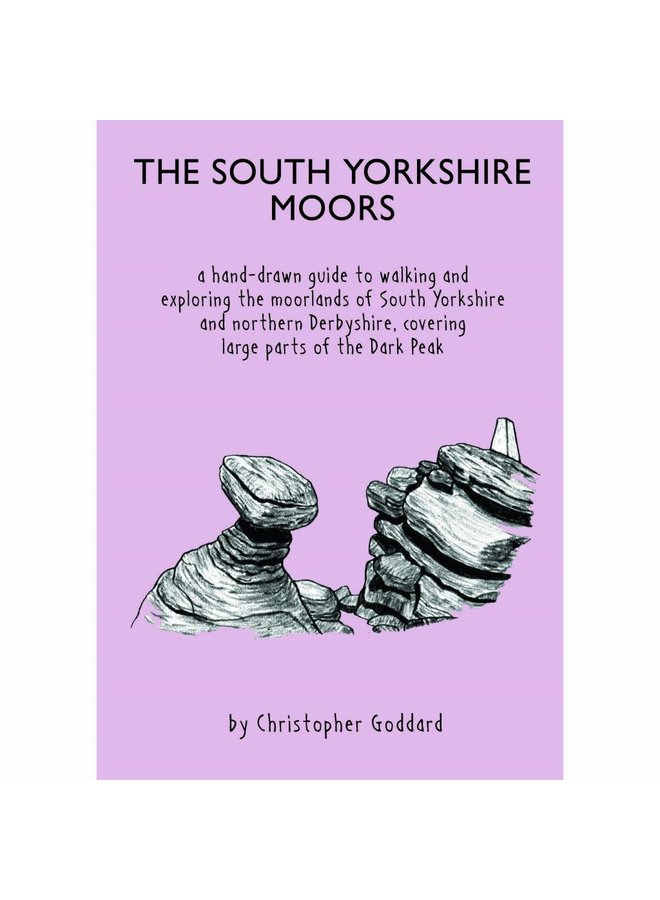 The South Yorkshire Moors Guide by Christopher Goddard