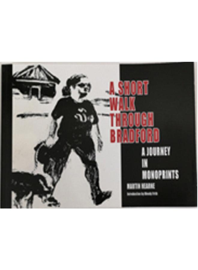 ' Short Walk Through  Bradford'  Illustrated book Ed. 300  051