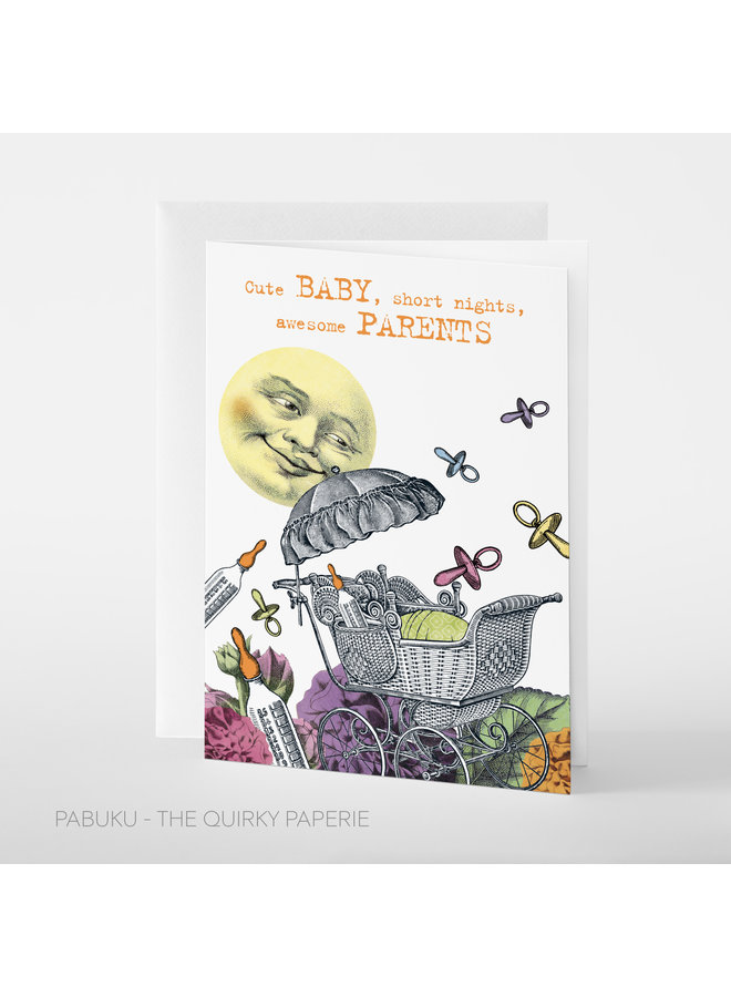 Cute Baby, Awesome Parents  card