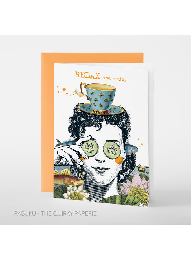 Relax and Enjoy  Card