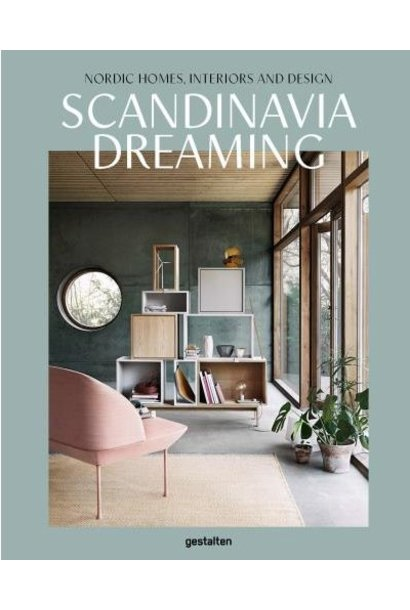 Scandinavia Dreaming - Nordic Homes, Interiors en Design