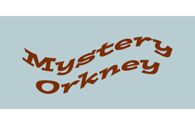 Mystery Orkney
