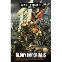 Glory Imperialis: The Omnibum (Imperial Glory, Commissar, Iron Guard)