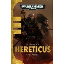 Eisenhorn Trilogy: Hereticus, deel 3 van 3 novel (sc)