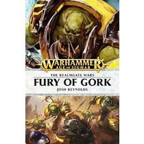 The Realmgate Wars Novel 7: Fury of Gork Novel (HC)