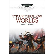 Space Marine Battles: Tyrants of the Hollow Worlds
