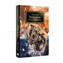 The Horus Heresy Novella: Wolf King (HC)