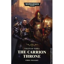 Vaults of Terra: The Carrion Throne (HC)