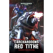 Carcharodons: Red Tithe