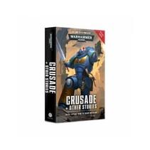 Warhammer 40K: Crusade & Other Stories