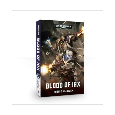Black Library Warhammer 40,000: Blood of Iax (SC)