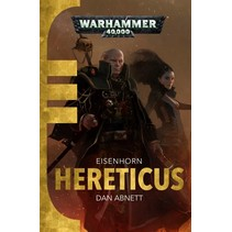 Eisenhorn Trilogy: Hereticus, deel 3 van 3 novel (sc)