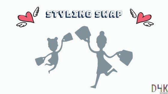 Styling Swap | D4K