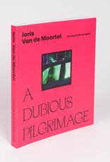 Joris Van de Moortel - A Dubious Pelgrimage