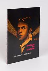 Bruno Vekemans - Station to Station