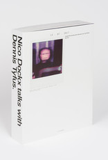 SOLD OUT - Nico Dockx talks with Dennis Tyfus - I know this sounds quite ridiculous, but I just follow the line.