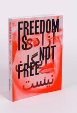 Mashid Mohadjerin - Freedom is not Free