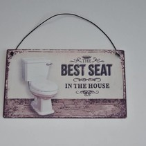 "Tekstbord ""the best seat in house"", 17x10x0,2cm"