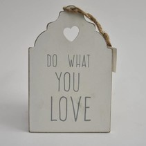 Hanger hout wit ''Do what you love'' 20x13x1cm